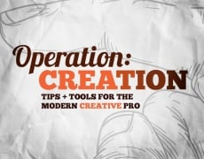 Operation: Creation &#8211; Tips &#038; Tools for the Modern Creative Professional